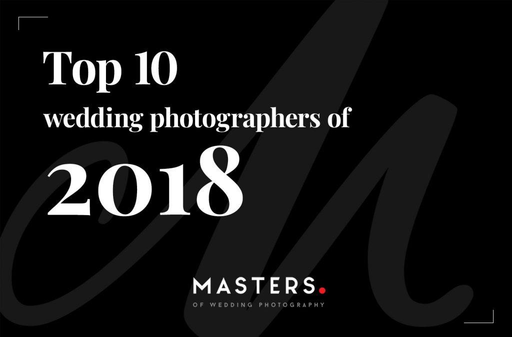 Top 10 Wedding Photographers of 2018